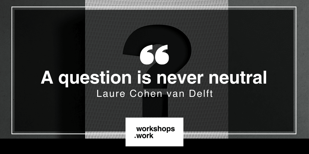 Let's Bring Some Appreciative Inquiry To Your Workshops! with Laure Cohen van Delft