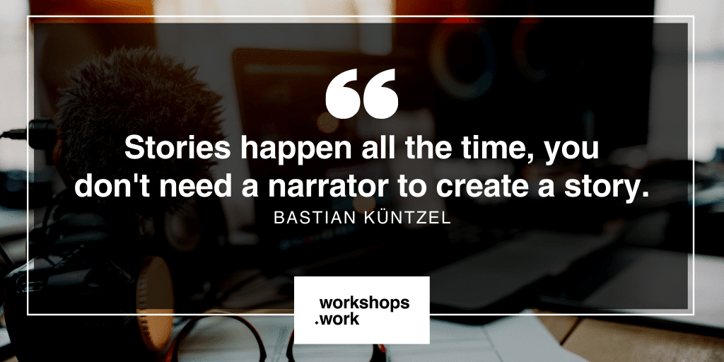 How to Use Design Principles of Stories to Design Impactful Workshop Experiences with Bastian Küntzel