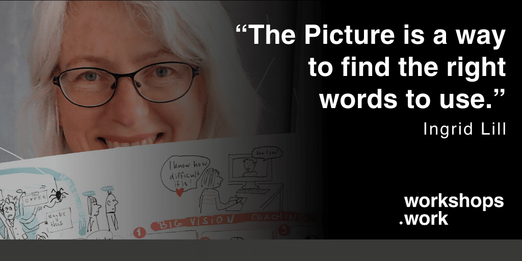Facilitator, find your message. A visual workshop with Ingrid Lill